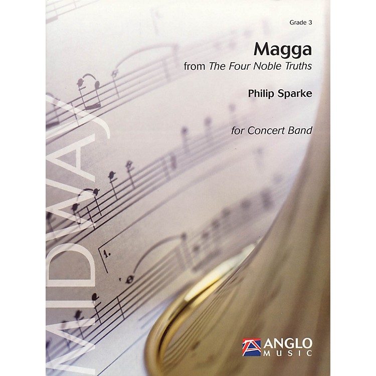 Anglo Music PressMagga (from The Four Noble Truths) (Grade 3 - Score and Parts) Concert Band Level 3 by Philip Sparke