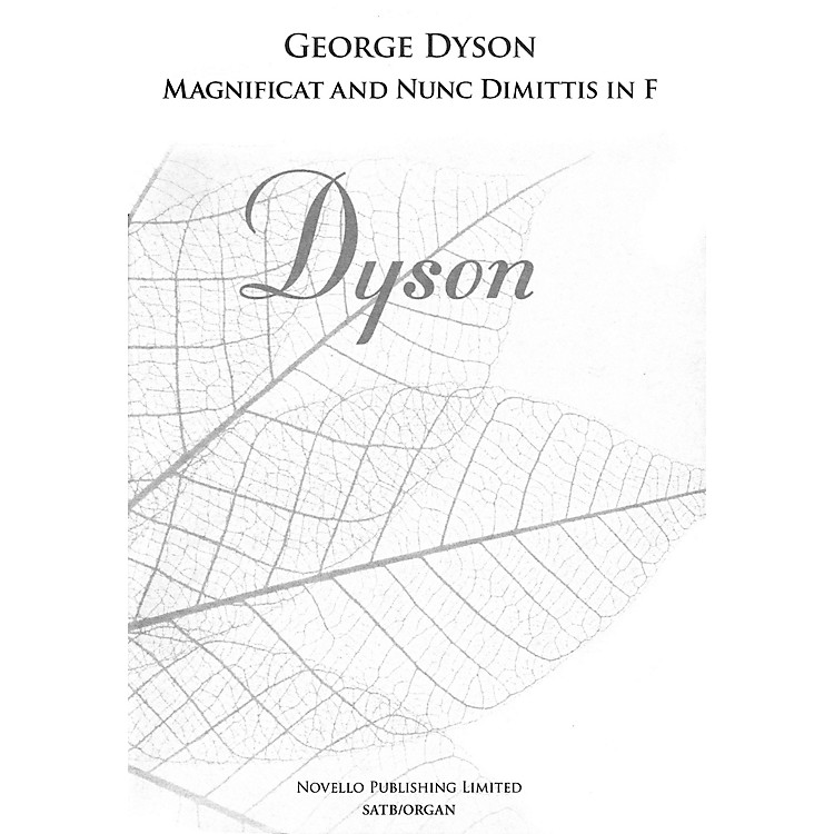 Novello Magnificat and Nunc Dimittis in F (SATB and Organ) SATB Composed by George Dyson