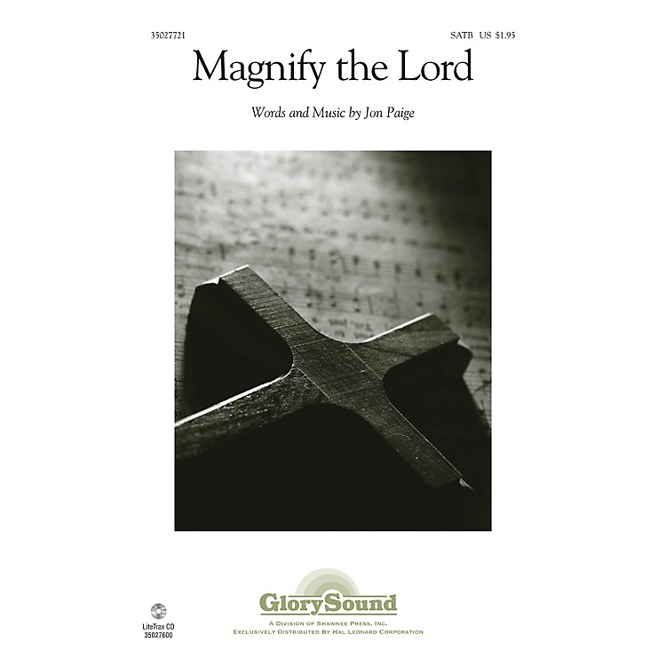 Shawnee Press Magnify the Lord SATB composed by Jon Paige