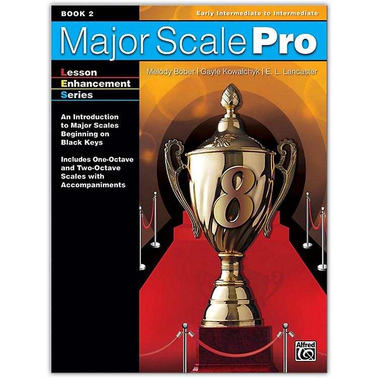 AlfredMajor Scale Pro, Book 2 Early Intermediate / Intermediate