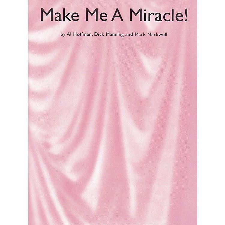 Music SalesMake Me A Miracle Music Sales America Series