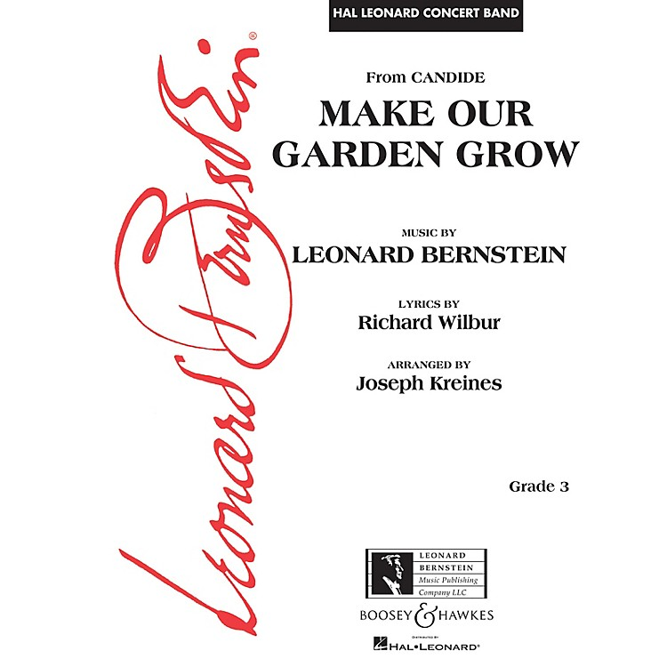 Leonard Bernstein Music Make Our Garden Grow (from Candide) Concert Band Level 3 arranged by Joseph Kreines