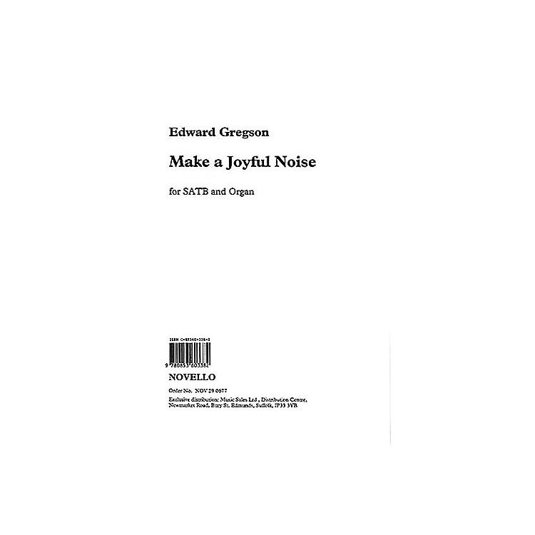 NovelloMake a Joyful Noise! SATB Composed by Edward Gregson