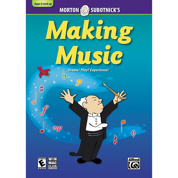 Alfred Making Music: CD-ROM By Morton Subotnick