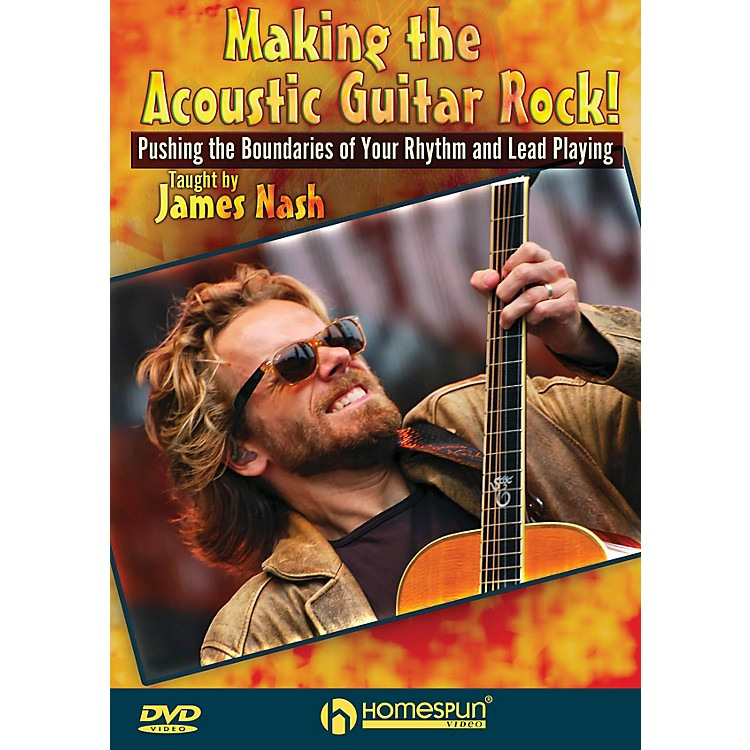 Homespun Making the Acoustic Guitar Rock! Homespun Tapes Series DVD Performed by James Nash
