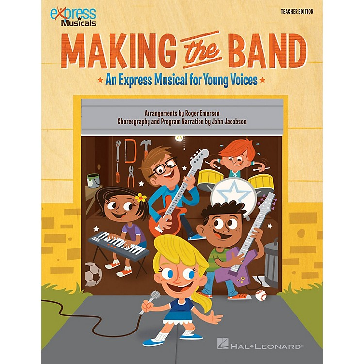 Hal LeonardMaking the Band (Express Musical for Young Voices) singer 20 pak Arranged by Roger Emerson
