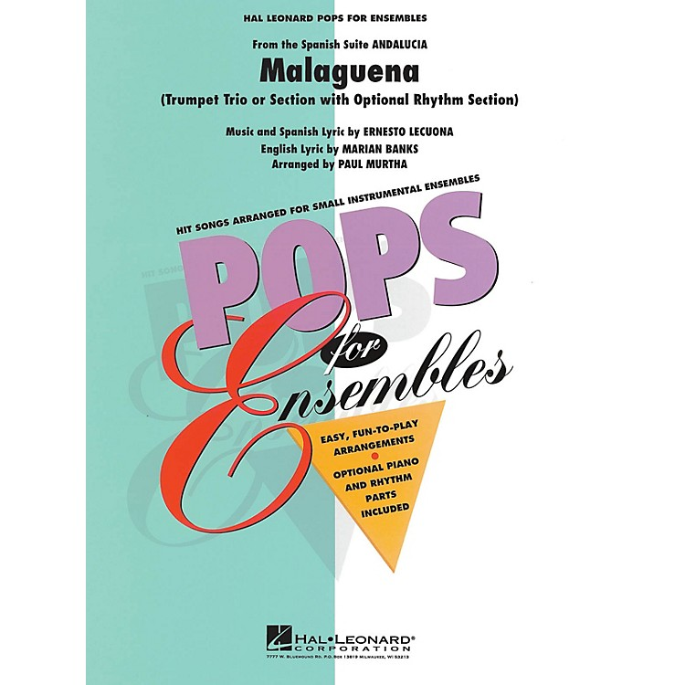 Hal LeonardMalaguena (Trumpet Trio or Ensemble (opt. rhythm section)) Concert Band Level 2.5 Arranged by Paul Murtha