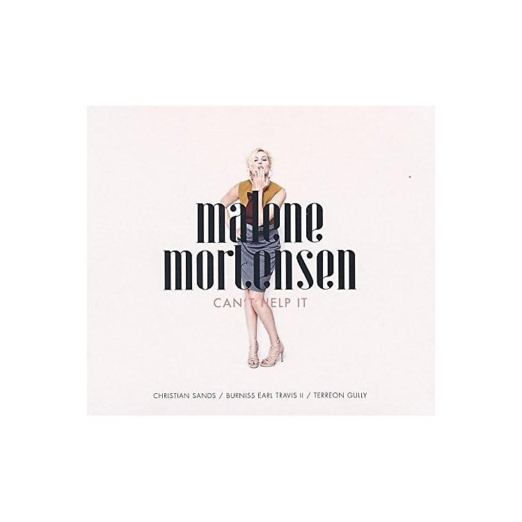 AllianceMalene Mortensen - Can't Help It