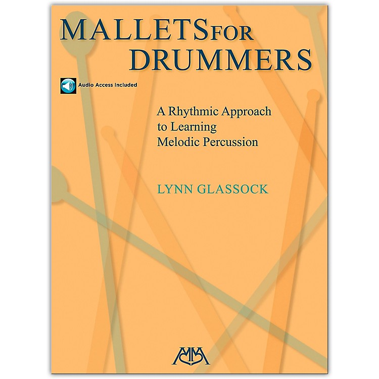 Meredith MusicMallets For Drummers - A Rhythmic Approach To Learning Melodic Percussion (Book/Online Audio)