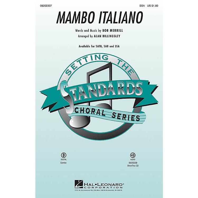 Hal LeonardMambo Italiano (SSA) SSA by Rosemary Clooney arranged by Alan Billingsley