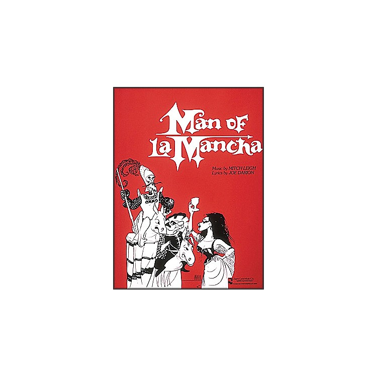 Cherry Lane Man Of La Mancha Vocal Score