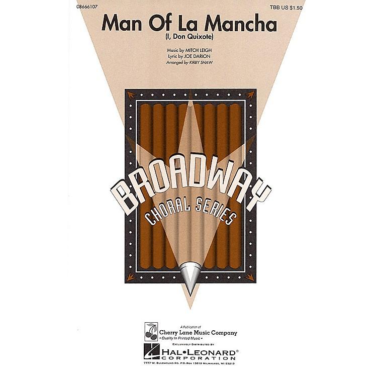 Cherry LaneMan of La Mancha (I, Don Quixote) TBB arranged by Kirby Shaw