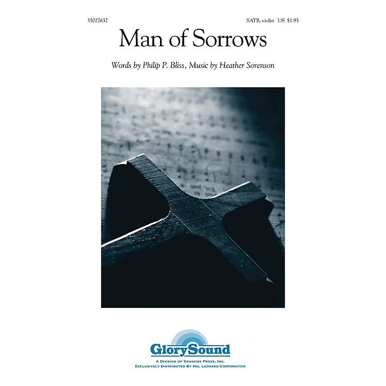 Shawnee PressMan of Sorrows SATB, VIOLIN composed by Heather Sorenson