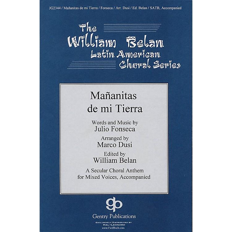 Gentry PublicationsMananitas De Mi Tierra (The William Belan Latin American Choral Series) SATB arranged by Marco Dusi