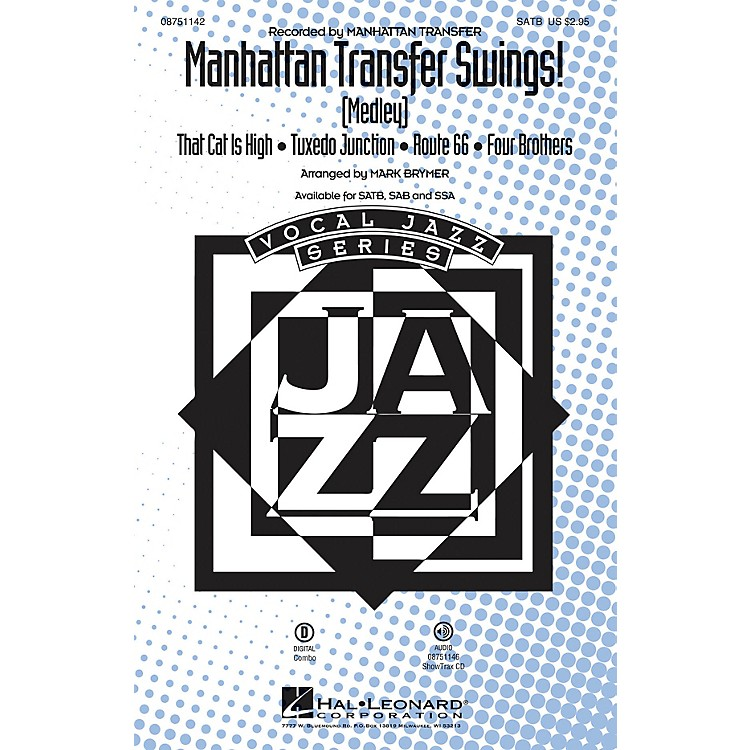 Hal LeonardManhattan Transfer Swings! (Medley) ShowTrax CD Arranged by Mark Brymer
