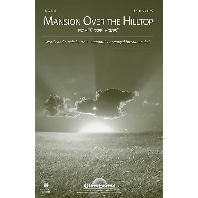 Shawnee PressMansion Over the Hilltop (from Gospel Voices) SATB arranged by Stan Pethel
