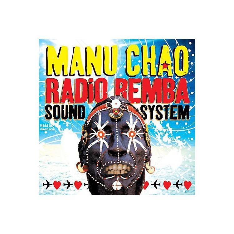 AllianceManu Chao - Radio Bemba Sound System