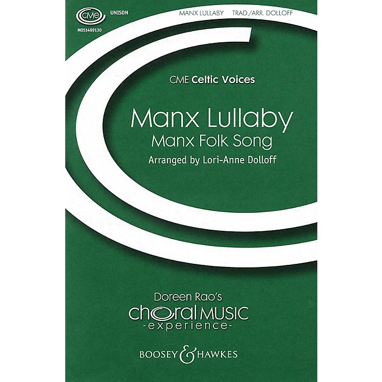 Boosey and HawkesManx Lullaby (Unison Treble) UNIS arranged by Lori-Anne Dolloff