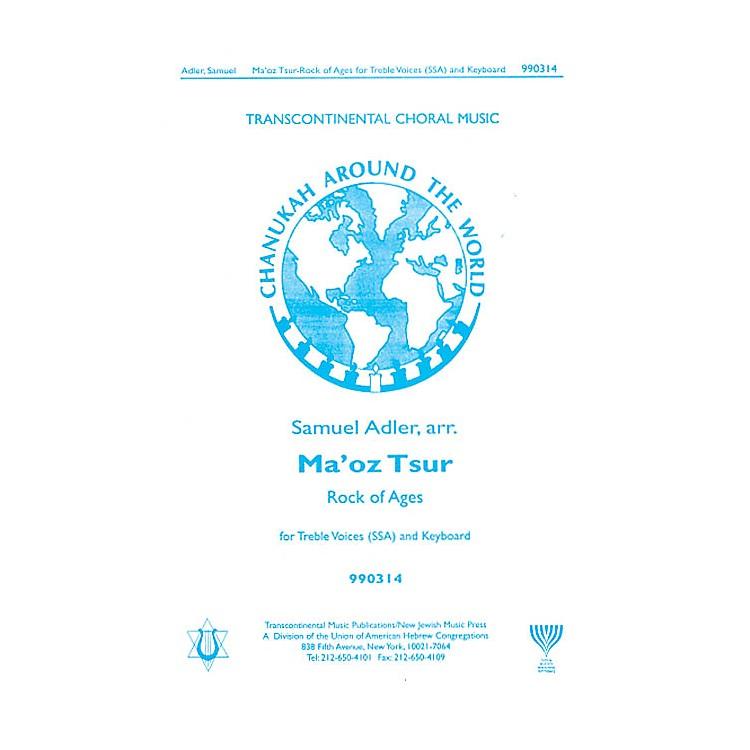 Transcontinental MusicMa'oz Tzur (Rock of Ages) SSA arranged by Samuel Adler