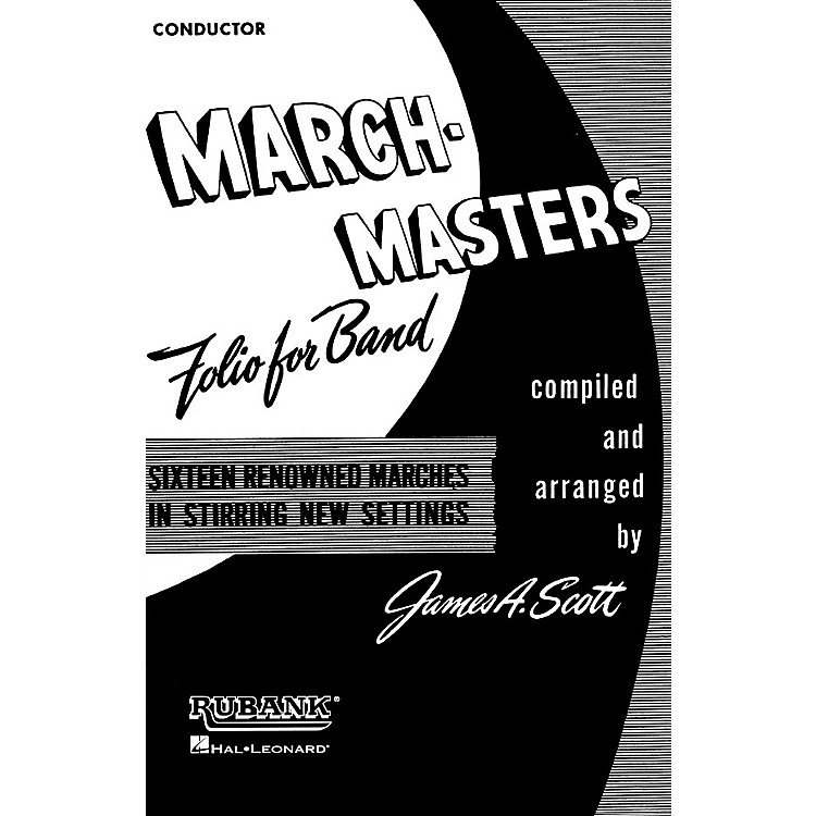 Rubank PublicationsMarch Masters Folio for Band (Conductor) Concert Band Composed by Various