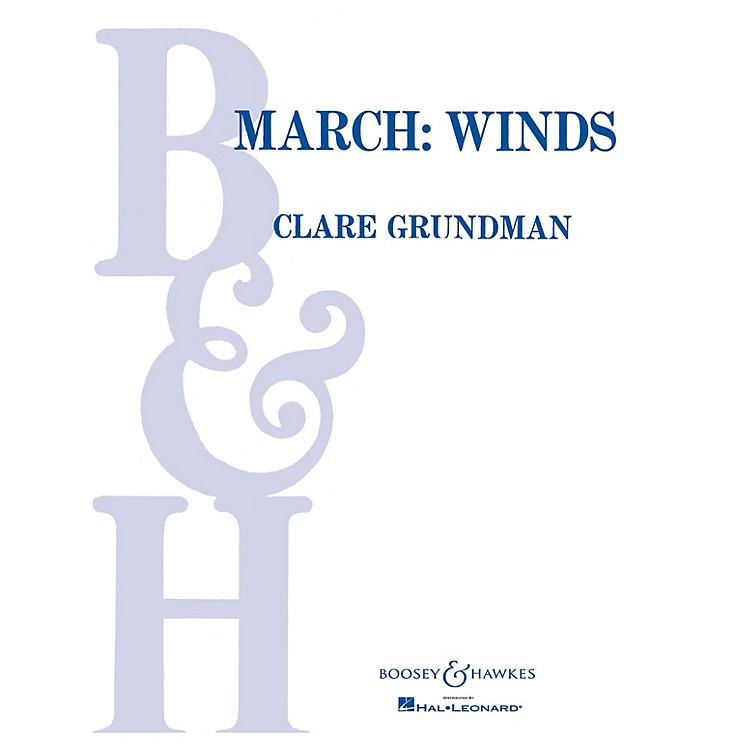 Boosey and HawkesMarch: Winds (Score and Parts) Concert Band Composed by Clare Grundman