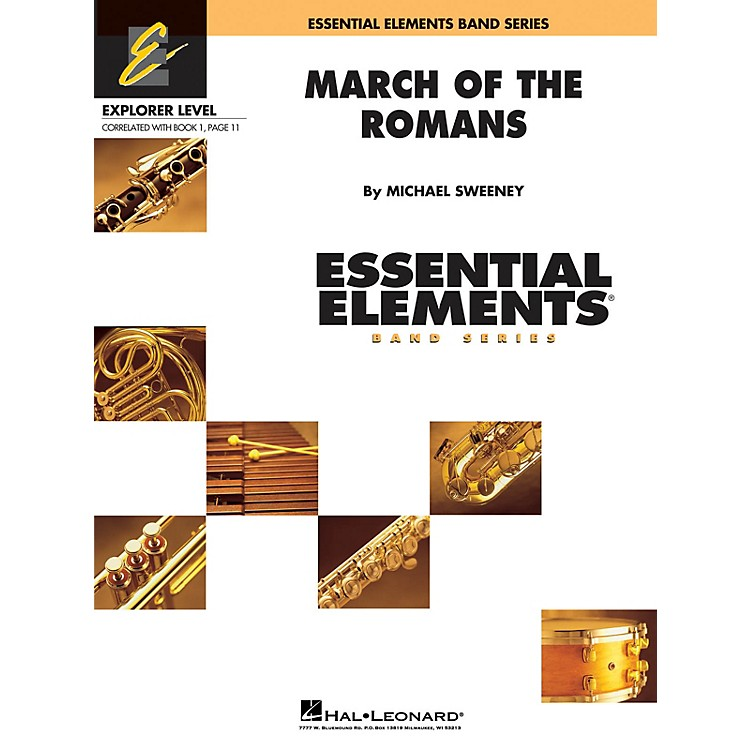 Hal Leonard March of the Romans (Includes Full Performance CD) Concert Band Level 0.5 Composed by Michael Sweeney