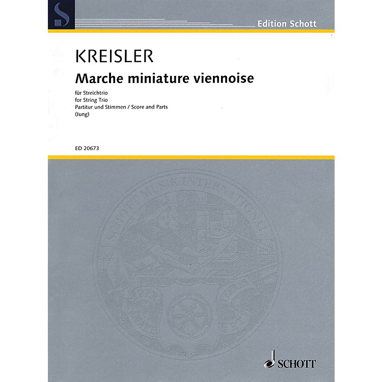 Schott Music Marche Miniature Viennoise String Series Softcover Composed by Fritz Kreisler Arranged by Fredo Jung