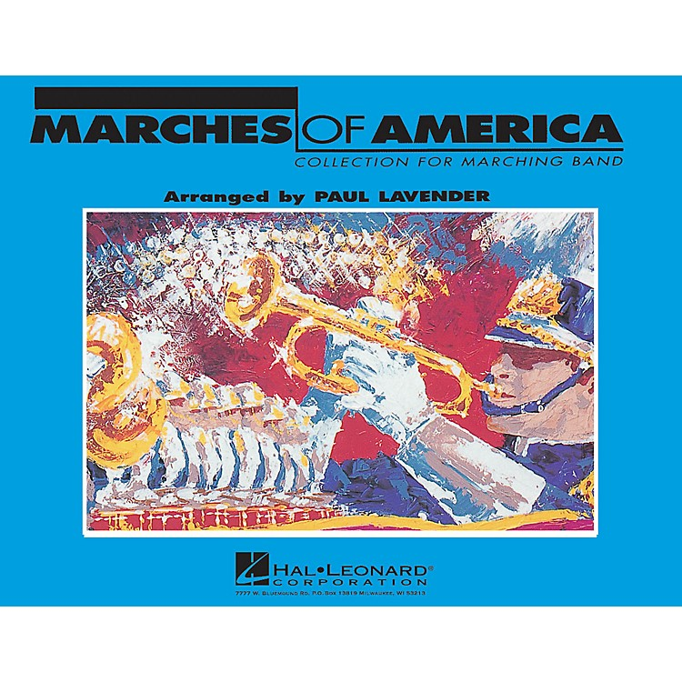 Hal Leonard Marches of America - Trumpet 1 Marching Band Level 3 Arranged by Paul Lavender
