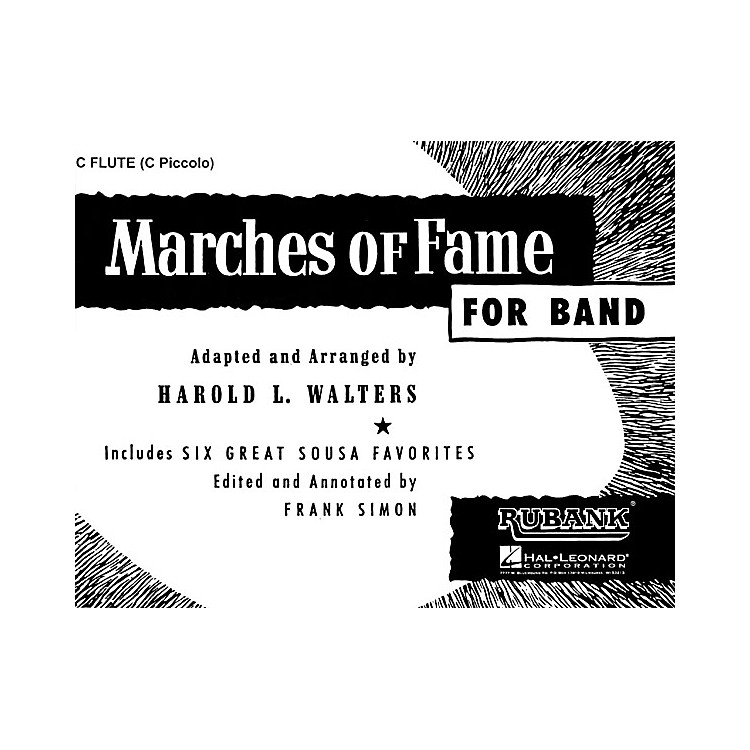 Rubank PublicationsMarches of Fame for Band (1st Bb Cornet) Concert Band Composed by Various