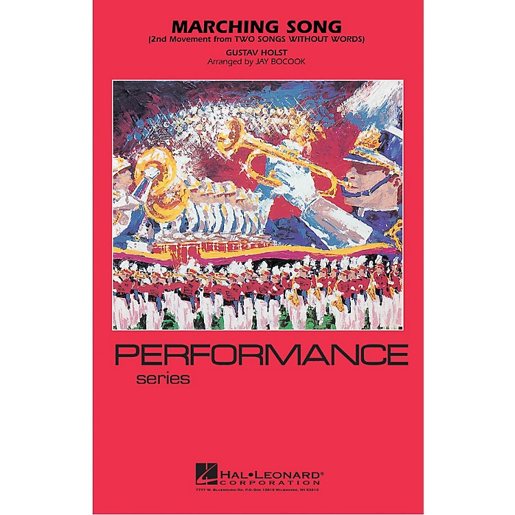 Hal LeonardMarching Song Marching Band Level 3-4 Arranged by Jay Bocook