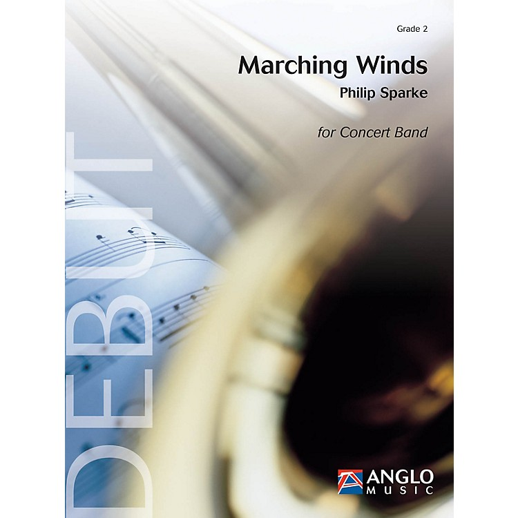 Anglo Music PressMarching Winds (Grade 3 - Score Only) Concert Band Level 3 Composed by Philip Sparke