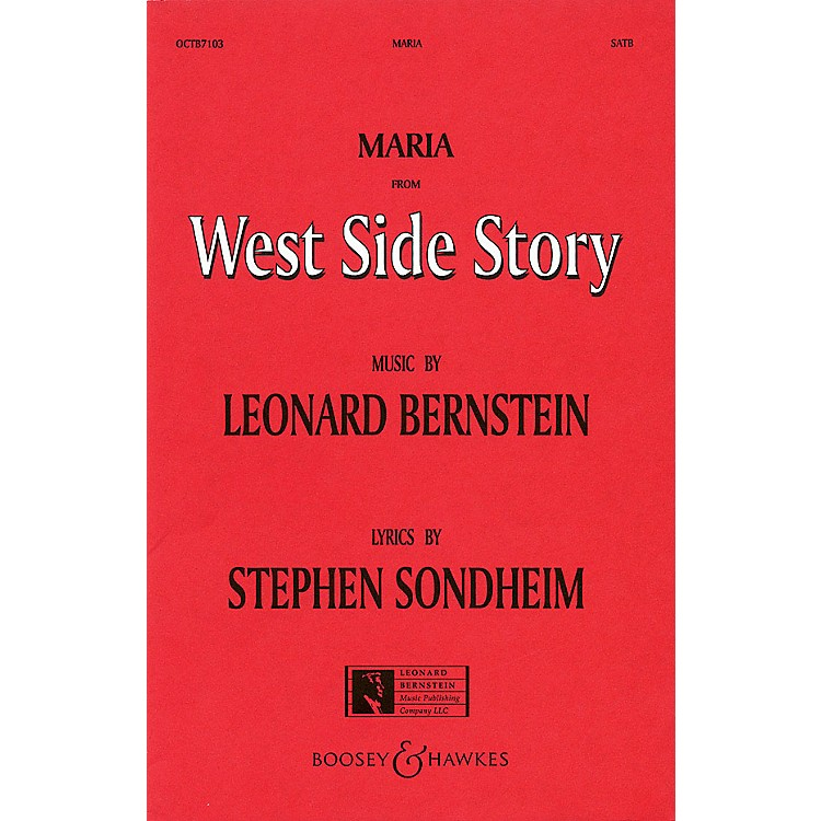 Hal LeonardMaria (from West Side Story) (SATB) SATB Arranged by William Stickles
