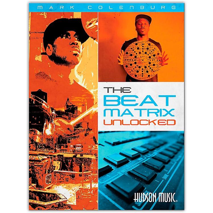 Hudson MusicMark Colenburg-The Beat Matrix Unlocked Book/Online Video