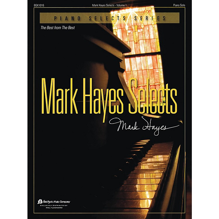 Fred Bock MusicMark Hayes Selects - Volume 1