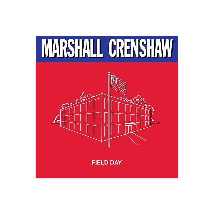 Alliance Marshall Crenshaw - Field Day