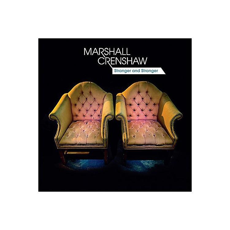 AllianceMarshall Crenshaw - Stranger and Stranger