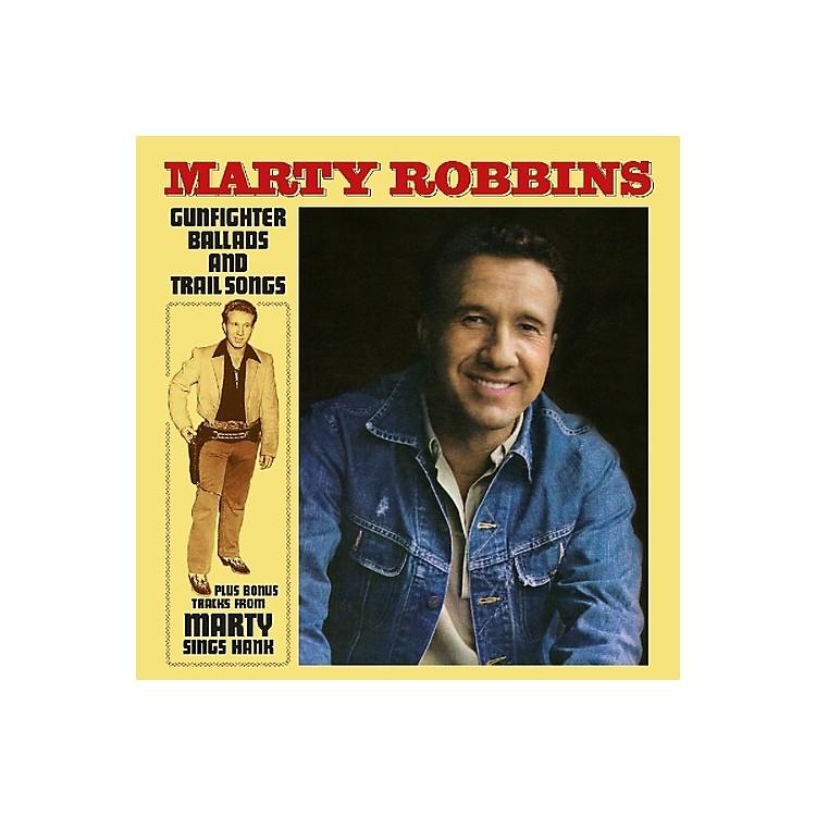 AllianceMarty Robbins - Gunfighter Ballads & Trail Songs