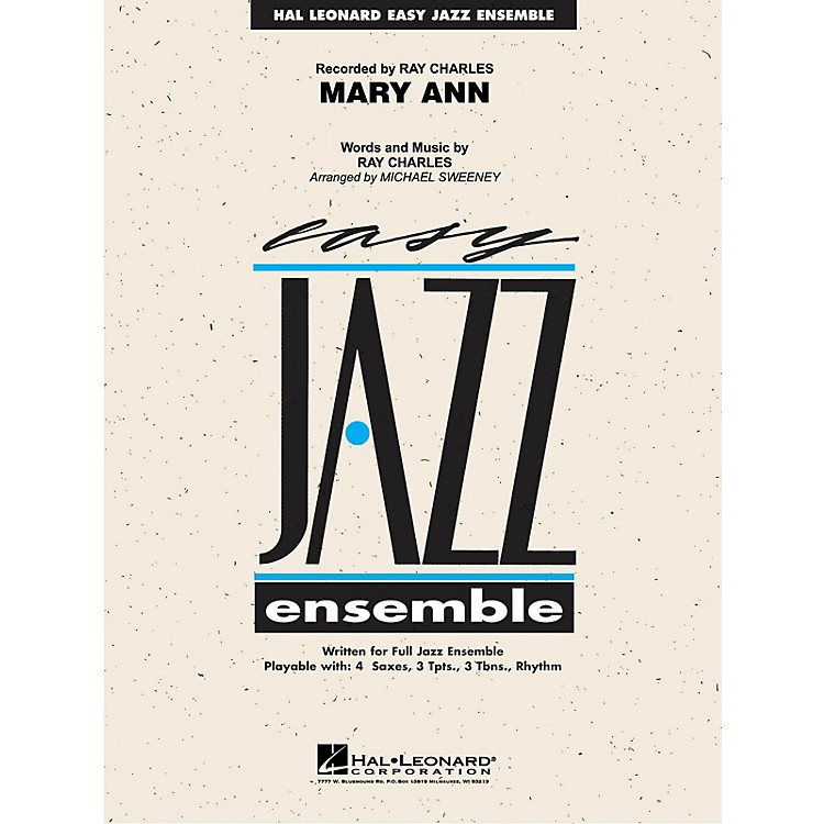 Hal LeonardMary Ann (from RAY) Jazz Band Level 2 by Ray Charles Arranged by Michael Sweeney