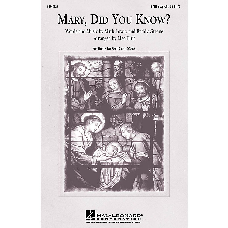 Hal LeonardMary, Did You Know? SATB a cappella arranged by Mac Huff