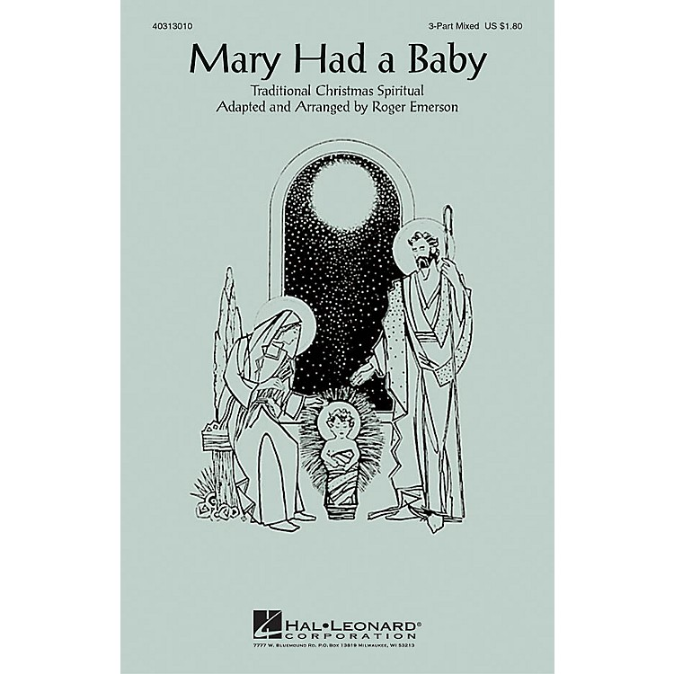 Hal LeonardMary Had a Baby 3-Part Mixed arranged by Roger Emerson