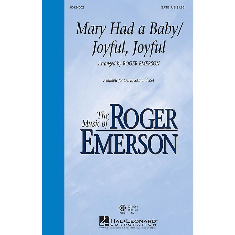 Hal LeonardMary Had a Baby/Joyful, Joyful SAB Arranged by Roger Emerson