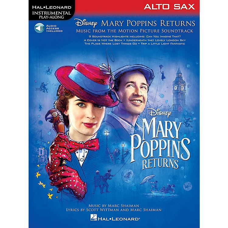 Hal LeonardMary Poppins Returns for Alto Sax Instrumental Play-Along Songbook Book/Audio Online