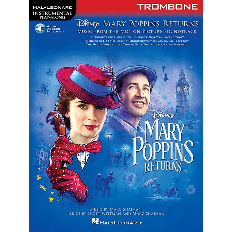 Hal Leonard Mary Poppins Returns for Trombone Instrumental Play-Along Book/Audio Online