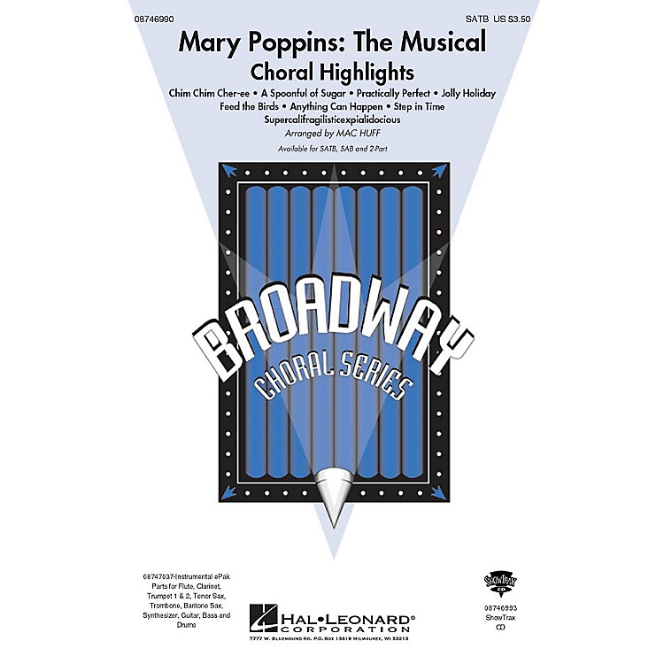 Hal LeonardMary Poppins: The Musical (Choral Highlights) 2-Part Arranged by Mac Huff