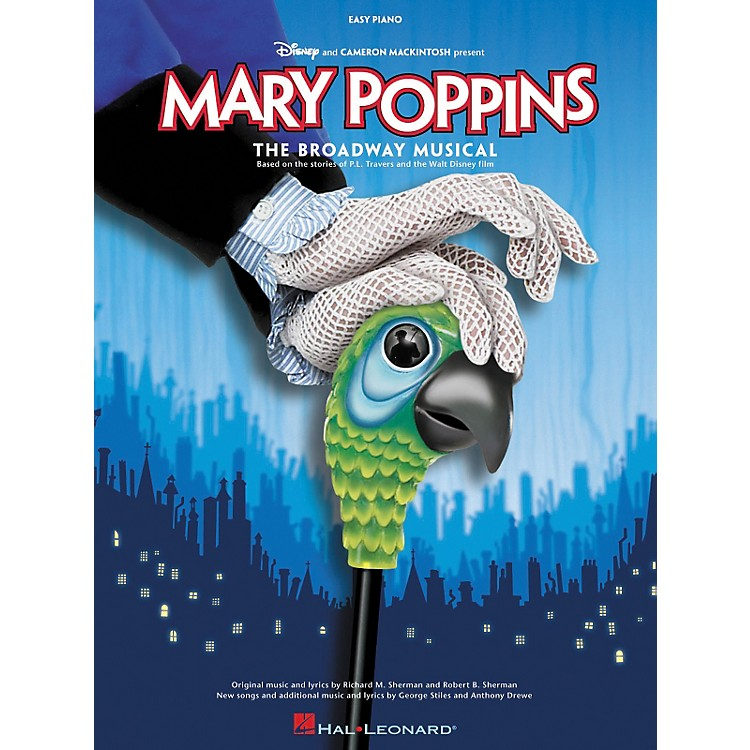 Hal LeonardMary Poppins The Musical For Easy Piano