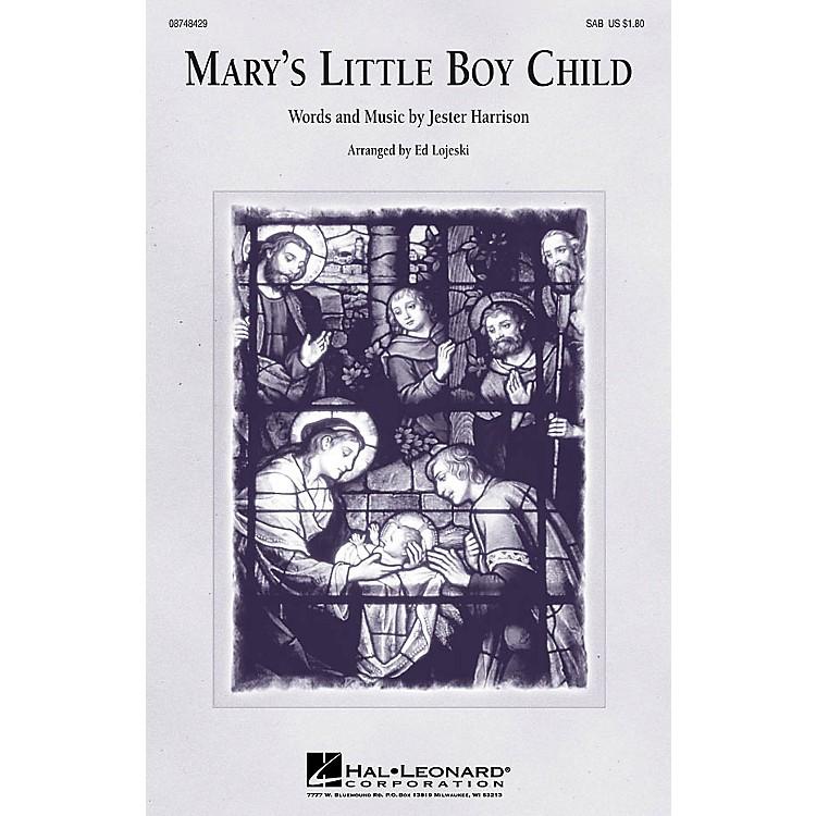 Hal LeonardMary's Little Boy Child SAB arranged by Ed Lojeski