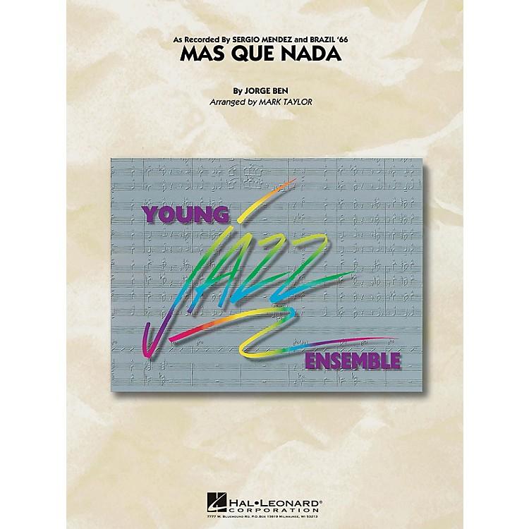 Hal LeonardMas Que Nada Jazz Band Level 3 by Sergio Mendez Arranged by Mark Taylor