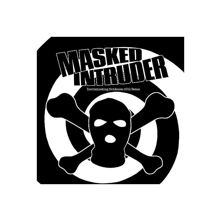 AllianceMasked Intruder - Incriminating Evidence: 2011 Demos