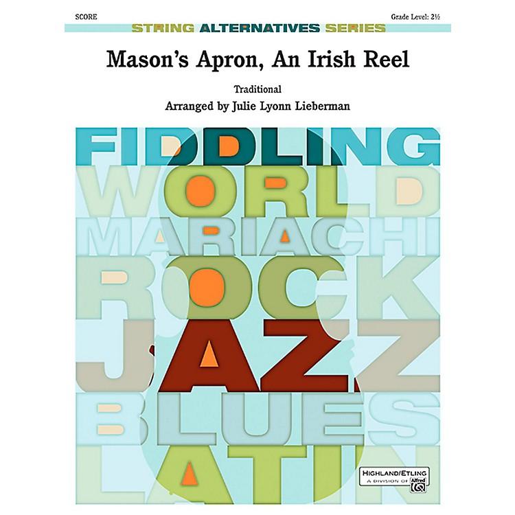AlfredMason's Apron, An Irish Reel String Orchestra Grade 2.5