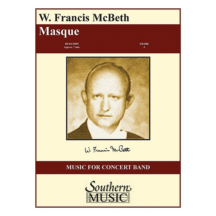 SouthernMasque (Full Score) Concert Band Level 4 Composed by W. Francis McBeth